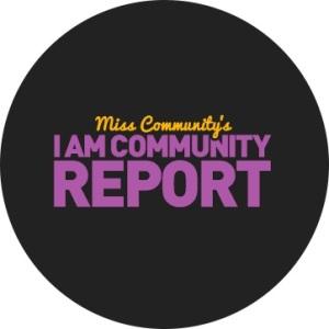 Miss Community's I Am Community Report
