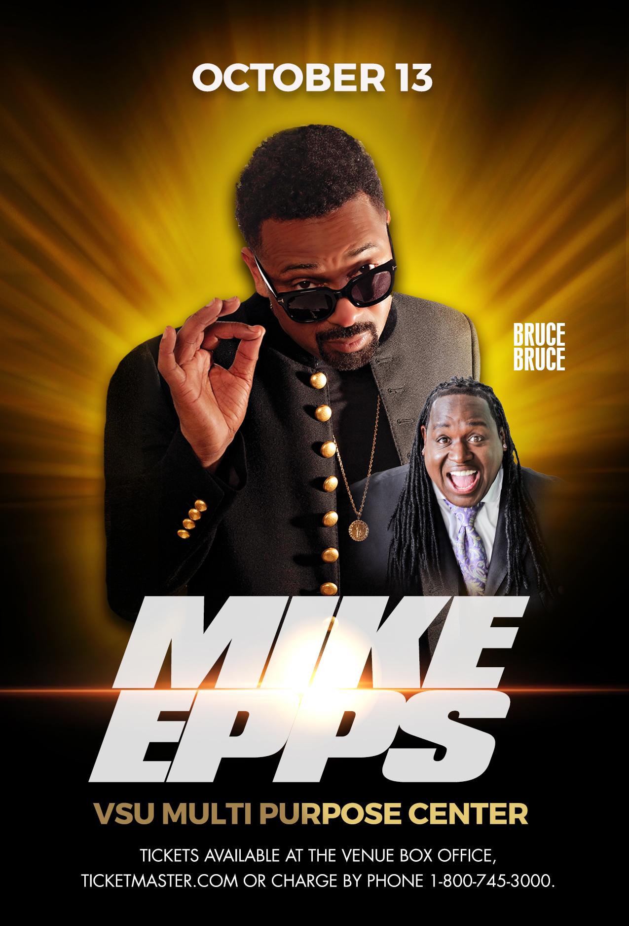Mike Epps & Bruce Bruce