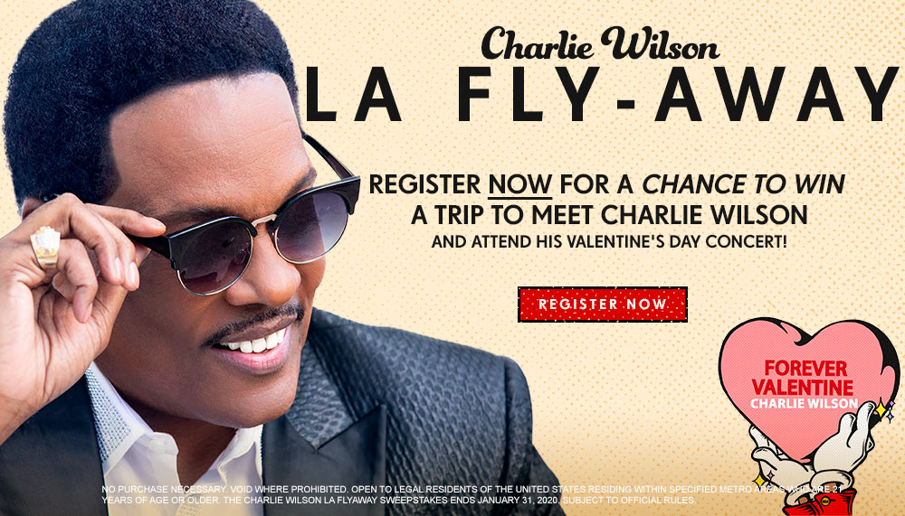 THE CHARLIE WILSON LOS ANGELES FLYAWAY SWEEPSTAKES